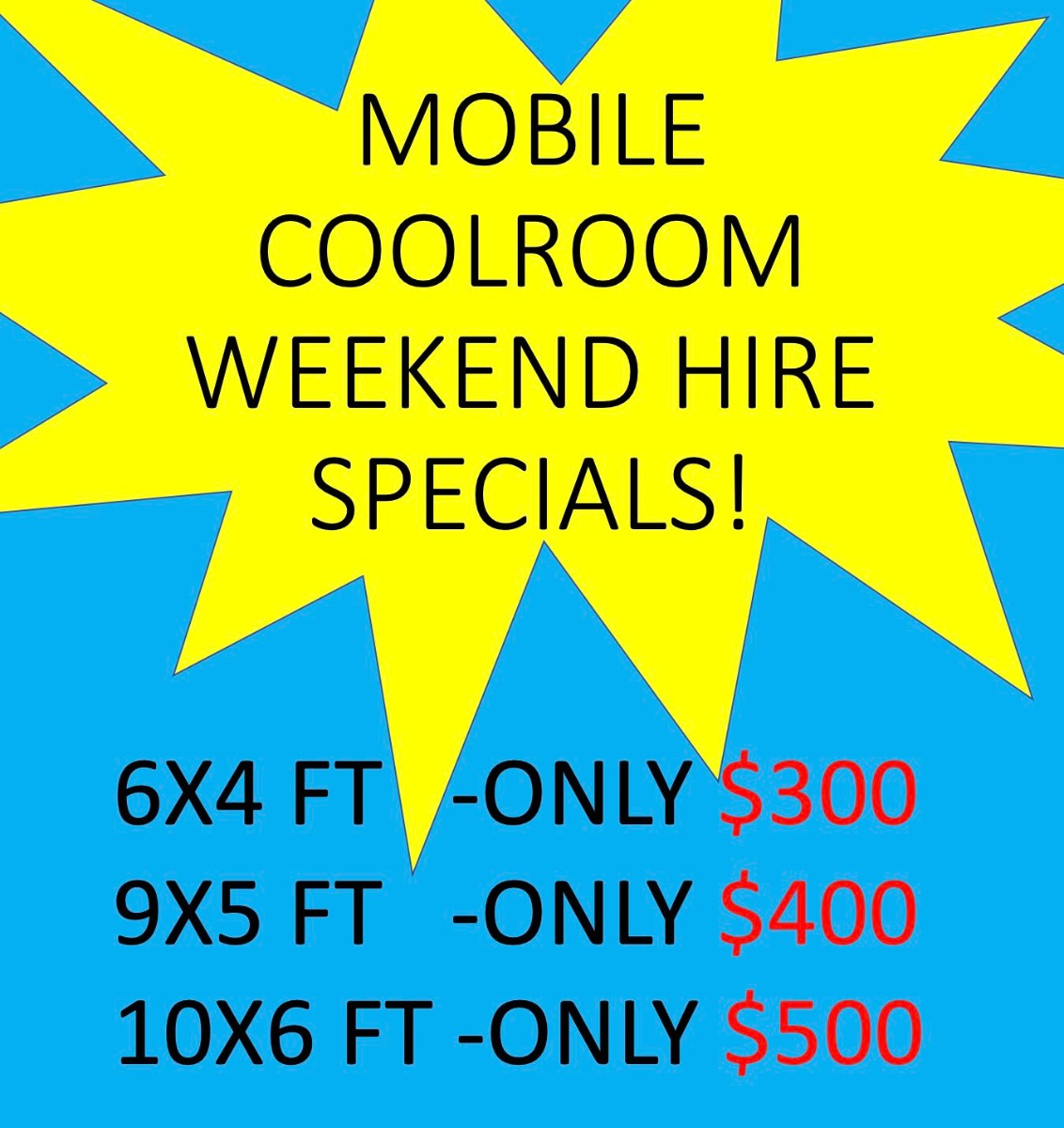 Mobile Coolroom Hire Weekend Special